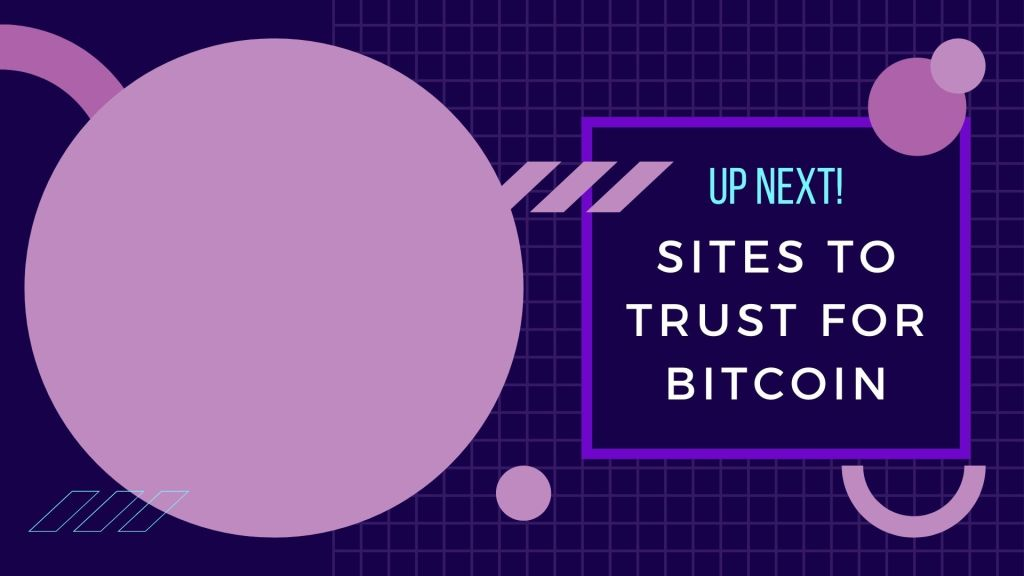 Sites to trust for bitcoin